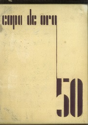 1950 Edition, South Pasadena High School - Copa de Oro Yearbook (South Pasadena, CA)