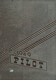 1949 Edition, Redondo Union High School - Pilot Yearbook (Redondo Beach, CA)