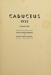 Page 5, 1935 Edition, Chico High School - Caduceus Yearbook (Chico, CA) online yearbook collection