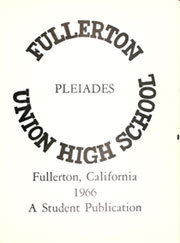 Page 5, 1966 Edition, Fullerton Union High School - Pleiades Yearbook (Fullerton, CA) online yearbook collection
