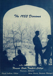 Page 7, 1953 Edition, University of North Alabama - Diorama Yearbook (Florence, AL) online yearbook collection