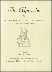 Page 7, 1937 Edition, Allentown Preparatory School - Alprescho Yearbook (Allentown, PA) online yearbook collection