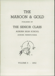 Page 5, 1952 Edition, Auburn High School - Maroon and Gold Yearbook (Auburn, PA) online yearbook collection