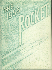 1956 Edition, Scott Township High School - Rocket Yearbook (Espy, PA)