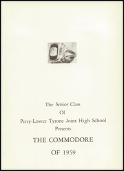 Page 5, 1959 Edition, Perry Lower Tyrone High School - Petosean Yearbook (Perryopolis, PA) online yearbook collection