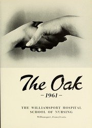 Page 5, 1961 Edition, Williamsport Hospital School of Nursing - Oak Yearbook (Williamsport, PA) online yearbook collection