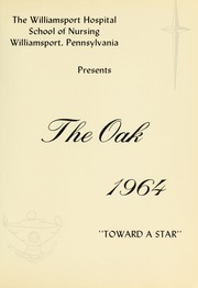 Page 5, 1964 Edition, Williamsport Hospital School of Nursing - Oak Yearbook (Williamsport, PA) online yearbook collection