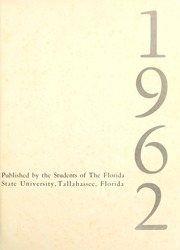 Page 5, 1962 Edition, Florida State University - Renegade / Tally Ho Yearbook (Tallahassee, FL) online yearbook collection