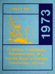 Page 1, 1973 Edition, Florida State University - Renegade / Tally Ho Yearbook (Tallahassee, FL) online yearbook collection