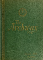 1947 Edition, London College of Bible and Missions - Archway Yearbook (London, Ontario Canada)