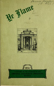 Page 5, 1934 Edition, Central Collegiate Institute - Ye Flame Yearbook (Regina, Saskatchewan Canada) online yearbook collection