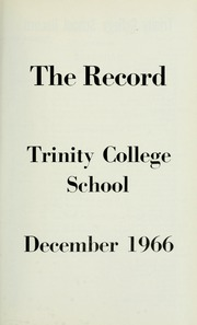 Page 9, 1967 Edition, Trinity College School - Record Yearbook (Port Hope, Ontario Canada) online yearbook collection