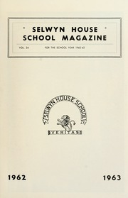 Page 3, 1963 Edition, Selwyn House School - Yearbook (Montreal, Quebec Canada) online yearbook collection