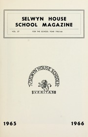 Page 3, 1966 Edition, Selwyn House School - Yearbook (Montreal, Quebec Canada) online yearbook collection
