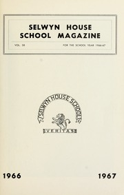 Page 3, 1967 Edition, Selwyn House School - Yearbook (Montreal, Quebec Canada) online yearbook collection