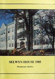 Page 5, 1985 Edition, Selwyn House School - Yearbook (Montreal, Quebec Canada) online yearbook collection