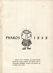 Page 5, 1949 Edition, Dalhousie University - Pharos Yearbook (Halifax, Nova Scotia Canada) online yearbook collection