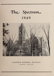 Page 3, 1949 Edition, London Normal School - Spectrum Yearbook (London, Ontario Canada) online yearbook collection