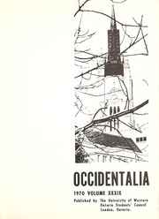 Page 5, 1970 Edition, University of Western Ontario - Occidentalia Yearbook (London, Ontario Canada) online yearbook collection