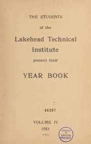 Page 3, 1953 Edition, Lakehead University - Yearbook (Thunder Bay, Ontario Canada) online yearbook collection
