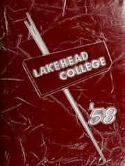 1958 Edition, Lakehead University - Yearbook (Thunder Bay, Ontario Canada)