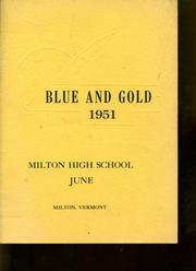 1951 Edition, Milton High School - Blue Gold Yearbook (Milton, VT)