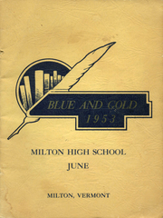1953 Edition, Milton High School - Blue Gold Yearbook (Milton, VT)