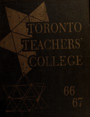 Page 1, 1967 Edition, Toronto Teachers College - Yearbook (Toronto, Ontario Canada) online yearbook collection