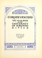 Page 9, 1932 Edition, University of Toronto - Torontonensis Yearbook (Toronto, Ontario Canada) online yearbook collection