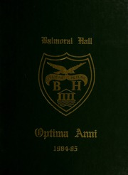 Balmoral Hall School - Optima Anni Yearbook (Winnipeg, Manitoba Canada) online yearbook collection, 1985 Edition, Page 1
