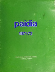 Page 1, 1972 Edition, Strathcona Tweedsmuir School - Paidia Yearbook (Okotoks, Alberta Canada) online yearbook collection