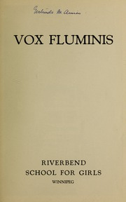 Page 3, 1931 Edition, Riverbend School for Girls - Vox Fluminis Yearbook (Winnipeg, Manitoba Canada) online yearbook collection