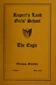 Ruperts Land Girls School - Eagle Yearbook (Winnipeg, Manitoba Canada) online yearbook collection, 1939 Edition, Page 1
