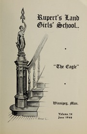 Page 9, 1946 Edition, Ruperts Land Girls School - Eagle Yearbook (Winnipeg, Manitoba Canada) online yearbook collection
