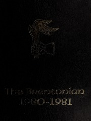1981 Edition, Brentwood College School - Brentonian Yearbook (Mill Bay, British Columbia Canada)