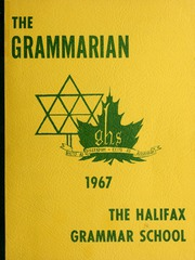 Page 1, 1967 Edition, Halifax Grammar School - Grammarian Yearbook (Halifax, Nova Scotia Canada) online yearbook collection