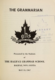Page 3, 1967 Edition, Halifax Grammar School - Grammarian Yearbook (Halifax, Nova Scotia Canada) online yearbook collection