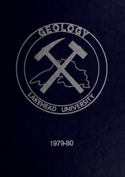 Lakehead University Geology - Journal Yearbook (Thunder Bay, Ontario Canada) online yearbook collection, 1980 Edition, Page 1