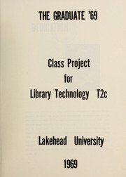 Page 7, 1969 Edition, Lakehead University School of Library Technology - Yearbook (Thunder Bay, Ontario Canada) online yearbook collection
