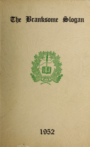 Page 1, 1952 Edition, Branksome Hall - Slogan Yearbook (Toronto, Ontario Canada) online yearbook collection