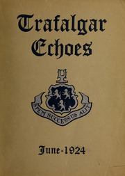 Trafalgar School - Echoes Yearbook (Montreal, Quebec Canada) online yearbook collection, 1924 Edition, Page 1