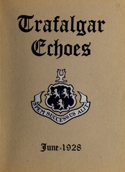 Trafalgar School - Echoes Yearbook (Montreal, Quebec Canada) online yearbook collection, 1928 Edition, Page 1