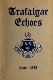 Page 1, 1945 Edition, Trafalgar School - Echoes Yearbook (Montreal, Quebec Canada) online yearbook collection