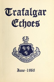 Trafalgar School - Echoes Yearbook (Montreal, Quebec Canada) online yearbook collection, 1968 Edition, Page 1