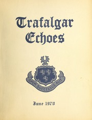 Trafalgar School - Echoes Yearbook (Montreal, Quebec Canada) online yearbook collection, 1970 Edition, Page 1