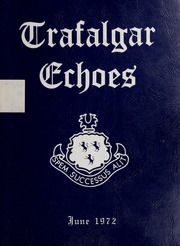 Trafalgar School - Echoes Yearbook (Montreal, Quebec Canada) online yearbook collection, 1972 Edition, Page 1
