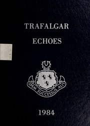 Page 1, 1984 Edition, Trafalgar School - Echoes Yearbook (Montreal, Quebec Canada) online yearbook collection