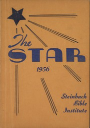 Steinbach Bible Institute - Star Yearbook (Steinbach, Manitoba Canada) online yearbook collection, 1956 Edition, Page 1
