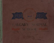 Page 1, 1931 Edition, Calgary Normal School - Chinook Yearbook (Calgary, Alberta Canada) online yearbook collection