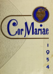 1954 Edition, Immaculate Heart of Mary High School - Cor Mariae Yearbook (Los Angeles, CA)